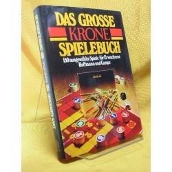 Das große Krone Spielebuch. Von Frank Grube (1976).