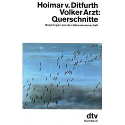 Querschnitte. Von Hoimar v. Ditfurth (1982).