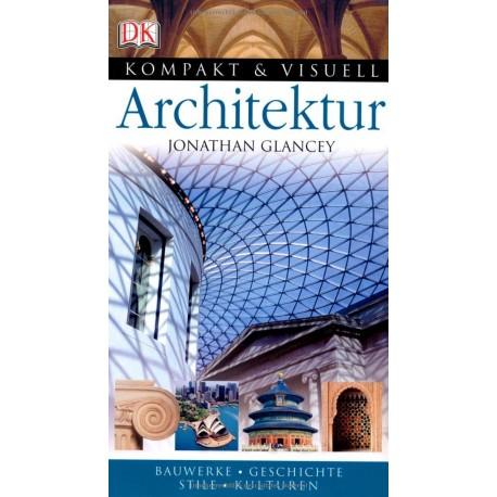 Architektur. Von Jonathan Glancey (2007).