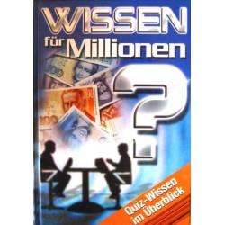Wissen für Millionen. Quiz-Wissen im Überblick. Serges Verlag (2001).