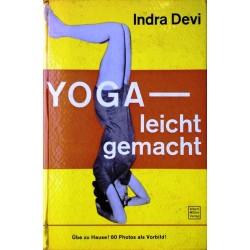 Yoga leicht gemacht. Von Indra Devi (1960).