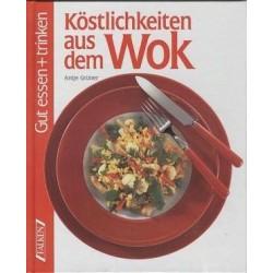 Köstlichkeiten aus dem Wok. Von Antje Grüner (1994).