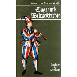 Sage und Weltgeschichte. Von Waltraud Woeller (1991).