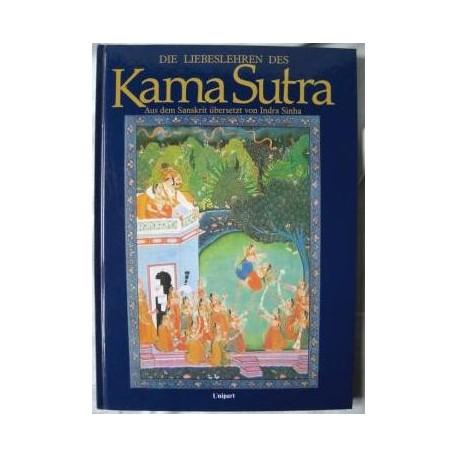 Die Liebeslehren des Kama Sutra. Von Indra Sinha (1998).