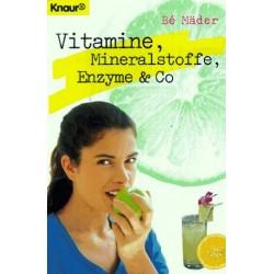 Vitamine, Mineralstoffe, Enzyme & Co. Von Bé Mäder (1997).
