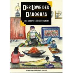 Der Löwe des Daroghas und andere Kurdische Fabeln. Von: Kurden in Österreich (1992).