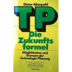 TP. Die Zukunftsformel. Von Dieter Altenpohl (1975).