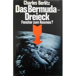 Das Bermuda-Dreieck. Fenster zum Kosmos. Von Charles Berlitz (1975).