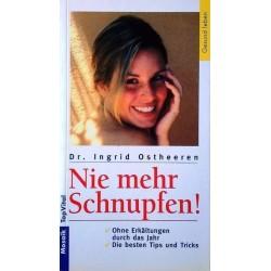 Nie mehr Schnupfen! Von Ingrid Ostheeren (1998).