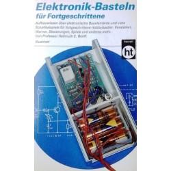 Elektronik-Basteln für Fortgeschrittene. Von Hellmuth Wolff (1987).