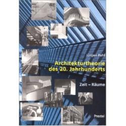Architekturtheorie des 20. Jahrhunderts. Von Jürgen Pahl (1999).