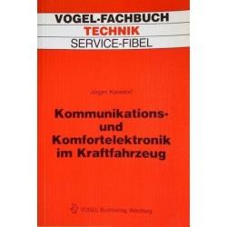 Kommunikations- und Komfortelektronik im Kraftfahrzeug. Von Jürgen Kasedorf (1988).
