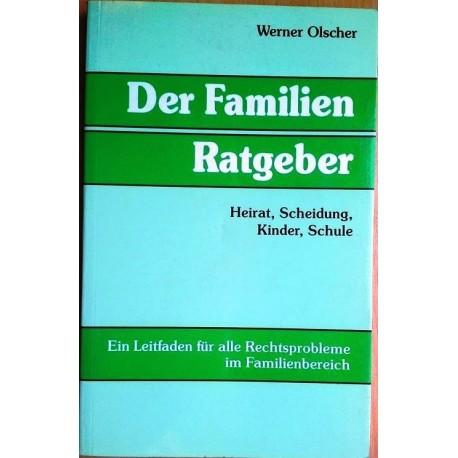 Der Familien Ratgeber. Von Werner Olscher (1988).