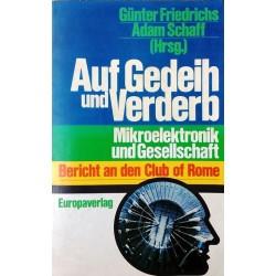 Auf Gedeih und Verderb. Von Günter Friedrichs (1982).