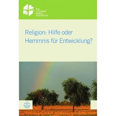 Religion. Hilfe oder Hemmnis für Entwicklung? Von Kenneth Mtata (2014).