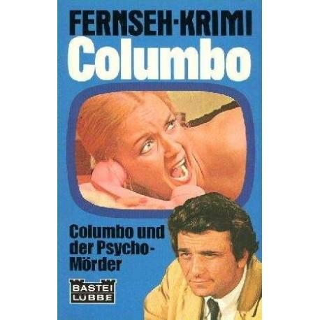 Columbo und der Psycho-Mörder. Von Lee Hays (1976).