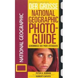 Der Große National Geographic Photo Guide. Von Peter K. Burian (2001).