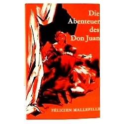 Die Abenteuer des Don Juan. Von Felicien Mallefille (1968).