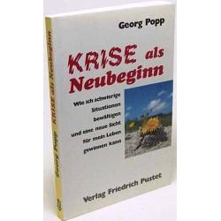 Krise als Neubeginn. Von Georg Popp (1992).