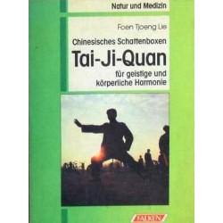 Tai-Ji-Quan. Von Foen Tjoeng Lie (1993).