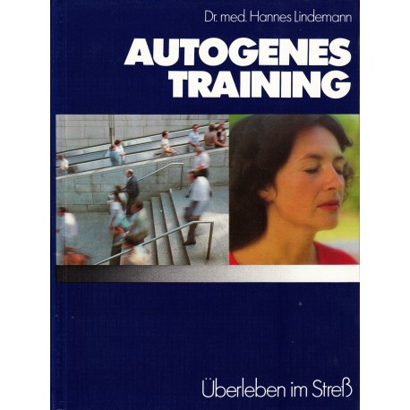 Autogenes Training. Von Hannes Lindemann (1975).