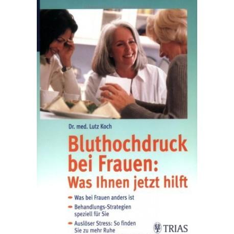 Bluthochdruck bei Frauen. Von Lutz Koch (2001).