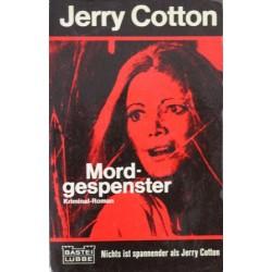 Mordgespenster. Von Jerry Cotton (1973).