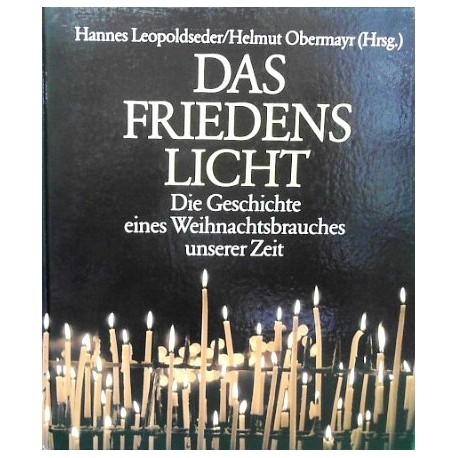 Das Friedenslicht. Von Hannes Leopoldseder (1990).