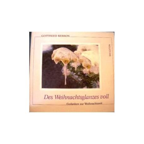 Des Weihnachtsglanzes voll. Von Gottfried Berron (1990).