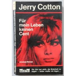 Für mein Leben keinen Cent. Von Jerry Cotton (1967).