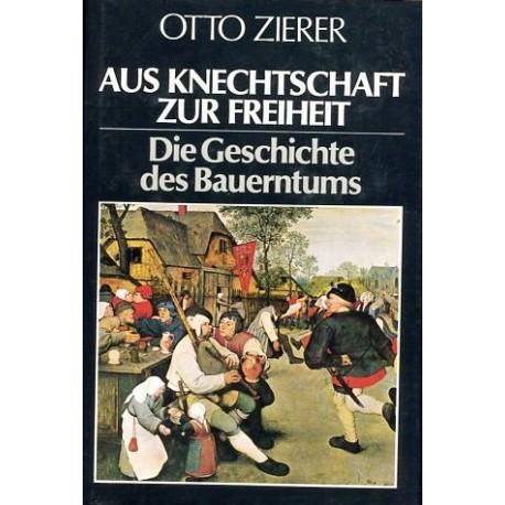 Aus Knechtschaft zur Freiheit. Von Otto Zierer (1979).