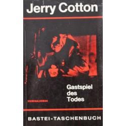 Gastspiel des Todes. Von Jerry Cotton (1963).