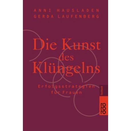 Die Kunst des Klüngelns. Von Anni Hausladen (2005). Handsigniert!