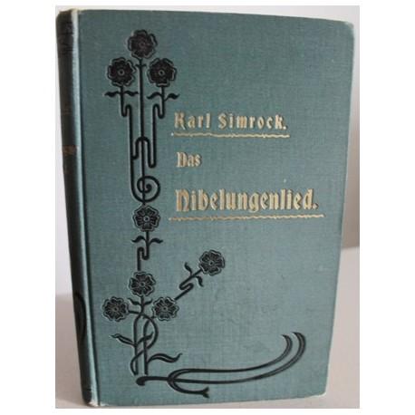 Das Nibelungenlied. Von Karl Simrock (1902).