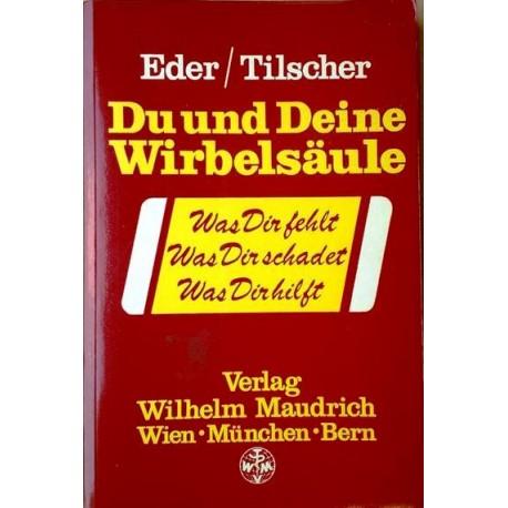 Du und deine Wirbelsäule. Von Manfred Eder (1991).