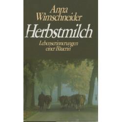 Herbstmilch. Von Anna Wimschneider (1984).