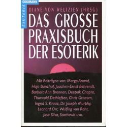 Das grosse Praxisbuch der Esoterik. Von Diane von Weltzien (1992).