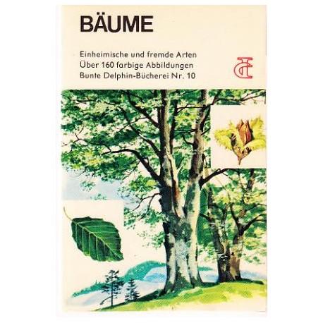 Bäume. Einheimische und fremde Arten. Von J. Bretaudeau (1968).