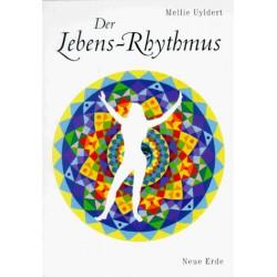 Der Lebens-Rhythmus. Von Mellie Uyldert (1996).