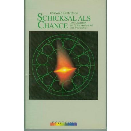 Schicksal als Chance. Von Thorwald Dethlefsen (1979).