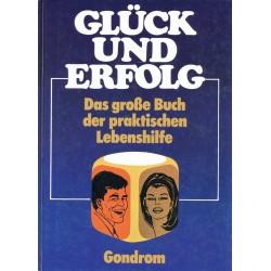 Glück und Erfolg. Von Günther Ruddies (1973).