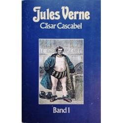 Cäsar Cascabel Band 1. Von Jules Verne (1984).