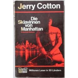 Die Sklavinnen von Manhattan. Von Jerry Cotton (1973).