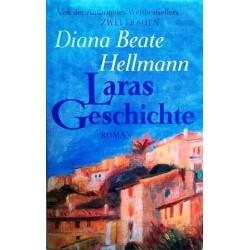 Laras Geschichte. Von Diana Beate Hellmann (1995).