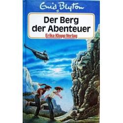 Der Berg der Abenteuer. Von Enid Blyton (1986).