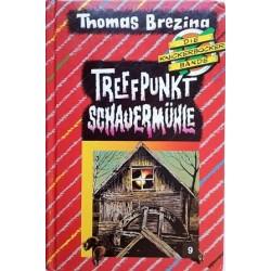 Treffpunkt Schauermühle. Die Knickerbocker-Bande. Von Thomas Brezina (1992).