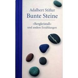 Bunte Steine. Von Adalbert Stifter (2004).