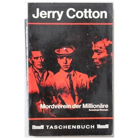 Mordverein der Millionäre. Von Jerry Cotton (1966).