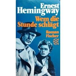 Wem die Stunde schlägt. Von Ernest Hemingway (1988).