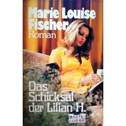 Das Schicksal der Lilian H. Von Marie Louise Fischer (1981).